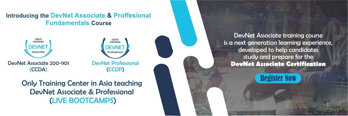 Only training center in Asia to teaching DevNet associate and professional